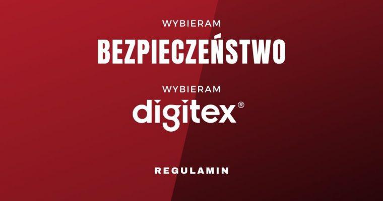 REGULAMIN AKCJI WYBIERAM BEZPIECZEŃSTWO – WYBIERAM DIGITEX